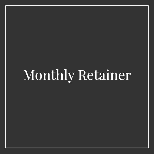 Monthly Retainer