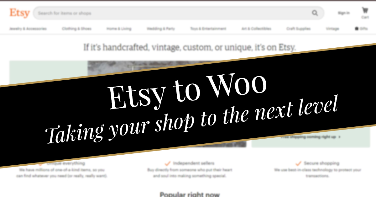 Etsy to Woo